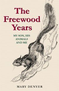 Freewood Years, Mary Denyer