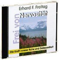 Frei von Nervosität, 1 Audio-CD, Erhard F. Freitag