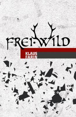 Frei.Wild, Klaus Farin