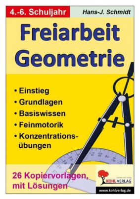 Freiarbeit Geometrie, Hans J Schmidt