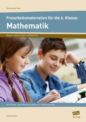 Freiarbeitsmaterialien für die 6. Klasse: Mathematik, Günther Koch