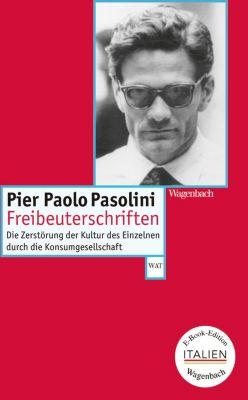 Freibeuterschriften, Pier Paolo Pasolini