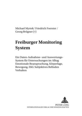 Freiburger Monitoring System (FMS), Michael Myrtek, Friedrich Foerster, Georg Brügner