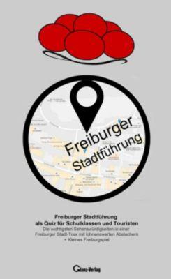 Freiburger Stadtführung als Quiz für Schulklassen und Touristen