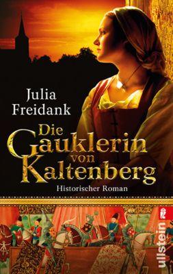 Freidank, J: Gauklerin von Kaltenberg, Julia Freidank