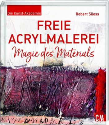 Freie Acrylmalerei - Robert Süess pdf epub