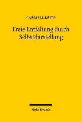 Freie Entfaltung durch Selbstdarstellung, Gabriele Britz
