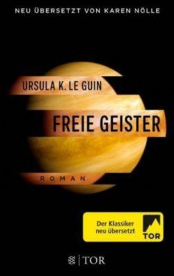 Freie Geister - Ursula K. Le Guin |