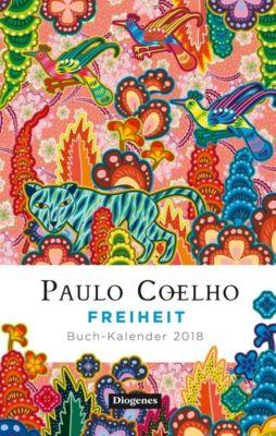 Freiheit, Buch-Kalender 2018, Paulo Coelho