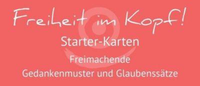 Freiheit im Kopf! Starter-Karten - Birgit Hohaus |