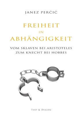 Freiheit in Abhängigkeit, Janez Percic