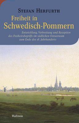 Freiheit in Schwedisch-Pommern, Stefan Herfurth
