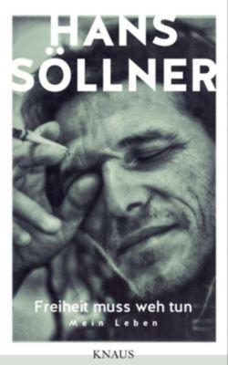 Freiheit muss weh tun - Hans Söllner |