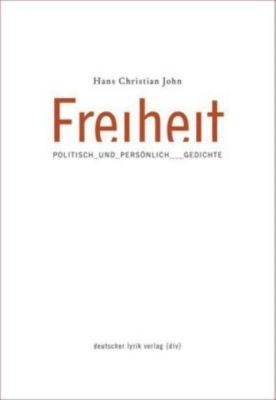 Freiheit - politisch und persönlich, Hans Chr. John