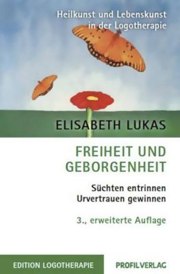 Freiheit und Geborgenheit, Elisabeth Lukas