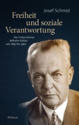 Freiheit und soziale Verantwortung, Josef Schmid