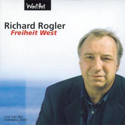 Freiheit West (Live), Richard Rogler