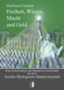 Freiheit, Wissen, Macht und Geld, Eberhard Umbach