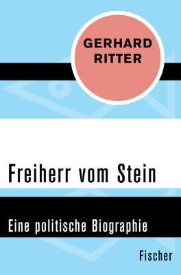 Freiherr vom Stein, Gerhard Ritter