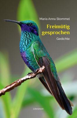 Freimütig gesprochen - Maria A. Stommel pdf epub