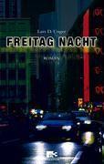 Freitag Nacht - Lars D. Unger pdf epub