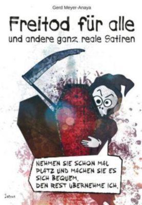Freitod für alle, Gerd Meyer-Anaya