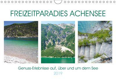 Freizeitparadies Achensee - Genuss-Erlebnisse auf,über und um den See (Wandkalender 2019 DIN A4 quer), Michaela Schimmack