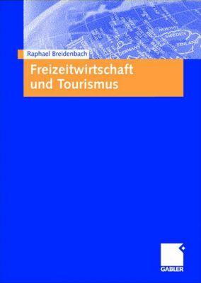 Freizeitwirtschaft und Tourismus, Raphael Breidenbach