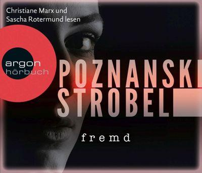 Fremd, 6 Audio-CDs, Ursula Poznanski, Arno Strobel