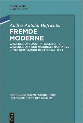 Fremde Moderne, Andrés Antolín Hofrichter