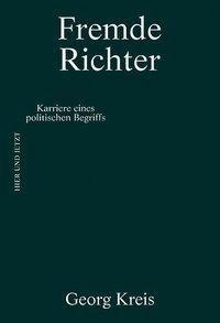 Fremde Richter, Georg Kreis