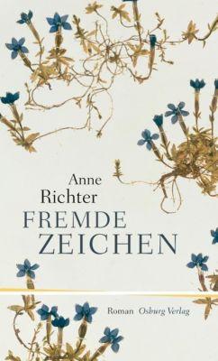 Fremde Zeichen, Anne Richter