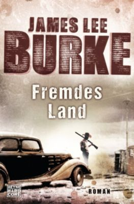 Fremdes Land, James Lee Burke