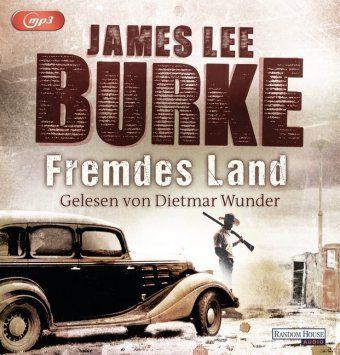 Fremdes Land, 2 MP3-CDs, James Lee Burke