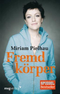 Fremdkörper, Miriam Pielhau