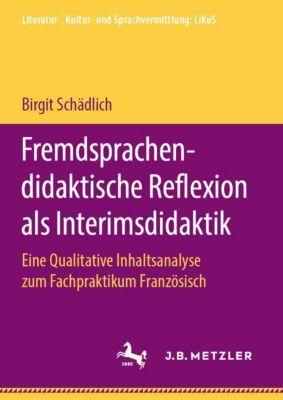Fremdsprachendidaktische Reflexion als Interimsdidaktik - Birgit Schädlich |