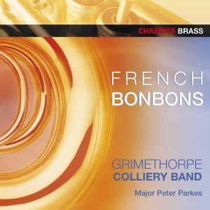 French Bonbons, Grimethorpe Colliery Band