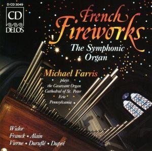 French Fireworks/Orgelwerke, Michael Farris