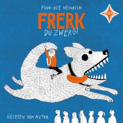 Frerk, du Zwerg!, 1 Audio-CD, Finn-Ole Heinrich