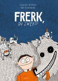 Frerk, du Zwerg!, Finn-Ole Heinrich, Rán Flygenring