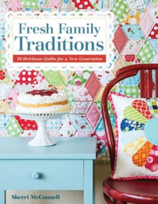 Fresh Family Traditions, Sherri McConnell