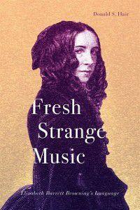 Fresh Strange Music, Donald S. Hair