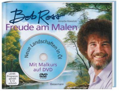 Freude am Malen, m. DVD, Bob Ross, Annette Kowalski