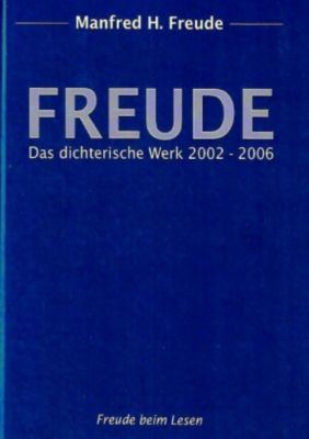 Freude beim Lesen - Manfred H. Freude |