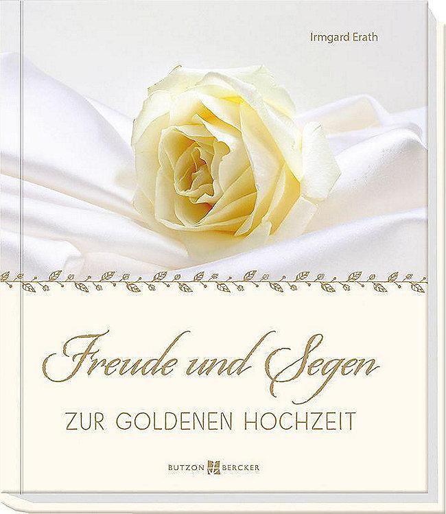Freude Und Segen Zur Goldenen Hochzeit Buch