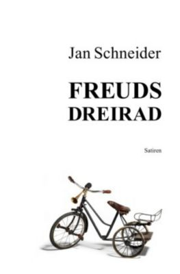 Freuds Dreirad - Jan Schneider pdf epub
