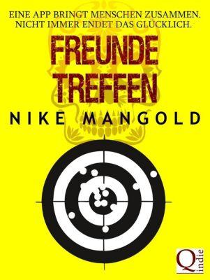 Freunde treffen, Nike Mangold