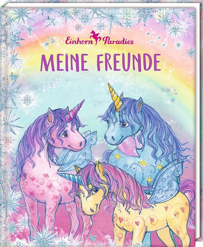 Freundebuch Einhorn Paradies Meine Freunde Weltbildde