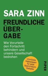 Freundliche Übergabe - Sara Zinn |