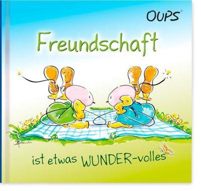 Freundschaft ist etwas WUNDER-volles - Kurt Hörtenhuber |